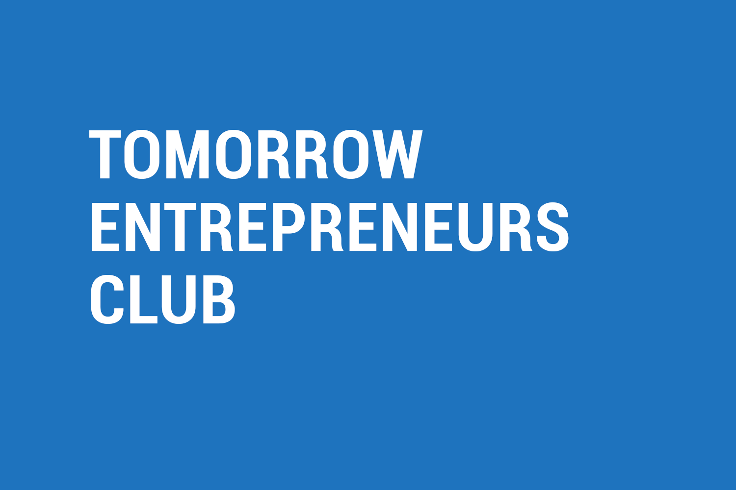 tomorrow entrepreneurs club